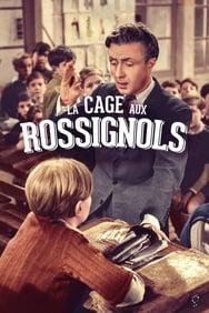 film La Cage aux rossignols streaming