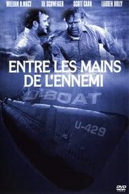 film U-Boat: Entre les mains de l'ennemi streaming