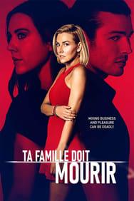 film Ta famille doit mourir... streaming