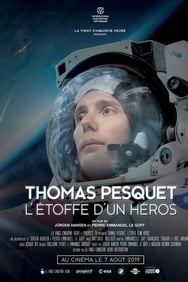 Thomas Pesquet: L'étoffe d'un héros streaming