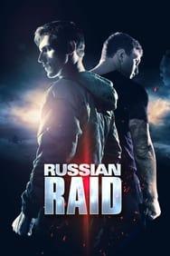 Film Russian Raid streaming