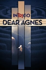 Film Intrigo: Dear Agnes streaming