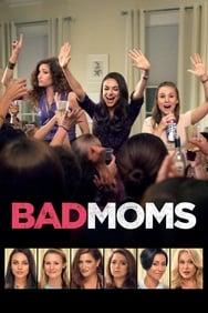 Bad Moms streaming