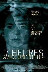 Film Sept heures avec un tueur streaming