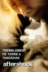 Film Tremblement de terre à Tangshan streaming