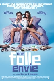 Film Une Folle envie streaming