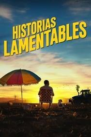 Film Historias lamentables streaming