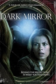 Dark Mirror (2007) streaming