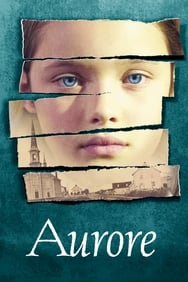 Aurore (2005) streaming
