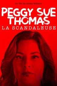 film Peggy Sue Thomas, la scandaleuse streaming