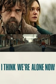 I Think We're Alone Now streaming