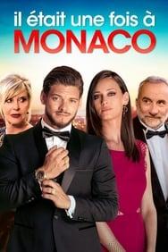 Il était une fois à Monaco streaming