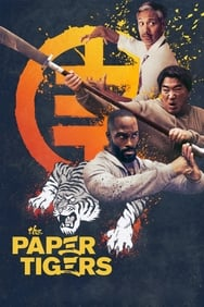 Film The Paper Tigers streaming