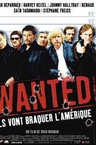 Wanted Ils vont braquer l'Amérique streaming