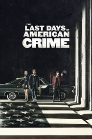 film The Last Days of American Crime streaming