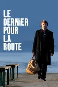 film Le Dernier pour la route streaming