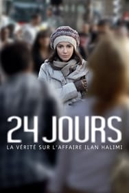 Film 24 jours, la vérité sur l'affaire Ilan Halimi streaming