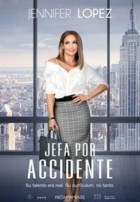 Jefa por accidente (2018)