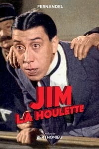 Jim la houlette affiche du film