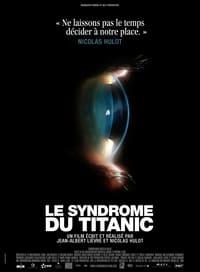 Le syndrome du Titanic affiche du film
