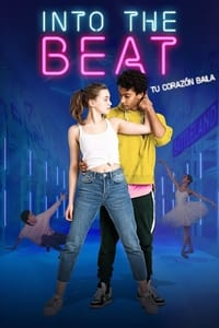 Into the Beat: Tu corazón baila (2020)