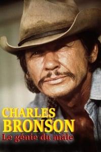 Charles Bronson, le génie du mâle affiche du film