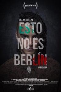 Esto no es Berlin (2019)