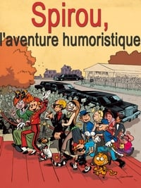 Spirou, l'aventure humoristique affiche du film