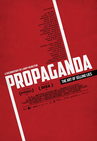 Propaganda: The Art of Selling Lies