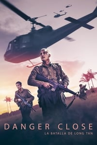 Danger close: la batalla de Long Tan (2019)