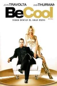 Be Cool (Tómalo con calma) (2005)