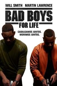 Bad Boys for Life (Bad Boys para siempre)