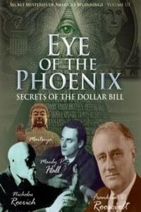 L'œil du Phénix, les secrets du billet de 1 dollar - ses origines occultes affiche du film