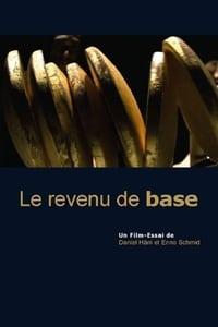 Le revenu de base, une impulsion culturelle affiche du film