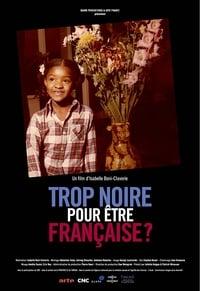 Trop noire pour être française ? affiche du film