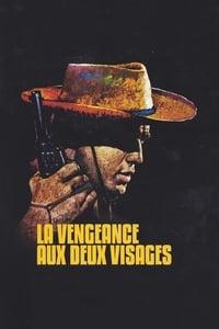 La vengeance aux deux visages affiche du film