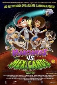Marcianos Contra Mexicanos (2018)