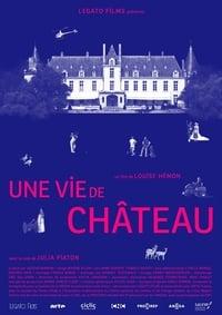 Une vie de château affiche du film