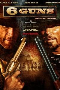6 Guns affiche du film