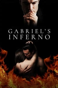 Watch Gabriel's Inferno Online