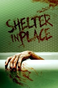 Shelter in Place (2020)