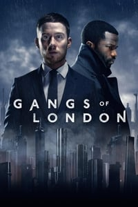 Watch Gangs of London Free Online