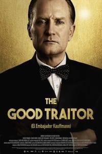 The Good Traitor (El embajador Kauffmann) (2020)