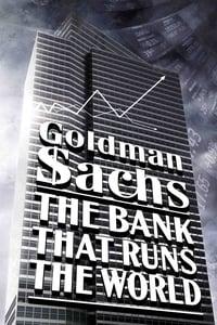 Goldman Sachs, la banque qui dirige le monde affiche du film
