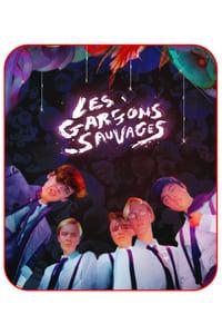 Les garçons sauvages (The Wild Boys) (2017)