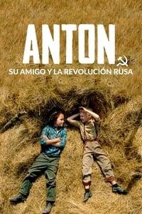 Anton, su amigo y la Revolución rusa (2019)