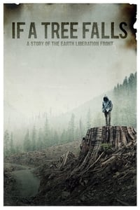 If a Tree Falls: A Story of the Earth Liberation Front affiche du film