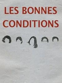 Les Bonnes Conditions affiche du film