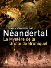 Néandertal,  le mystère de la grotte de Bruniquel affiche du film