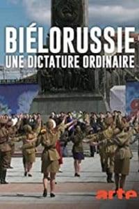 Biélorussie - Une dictature ordinaire affiche du film